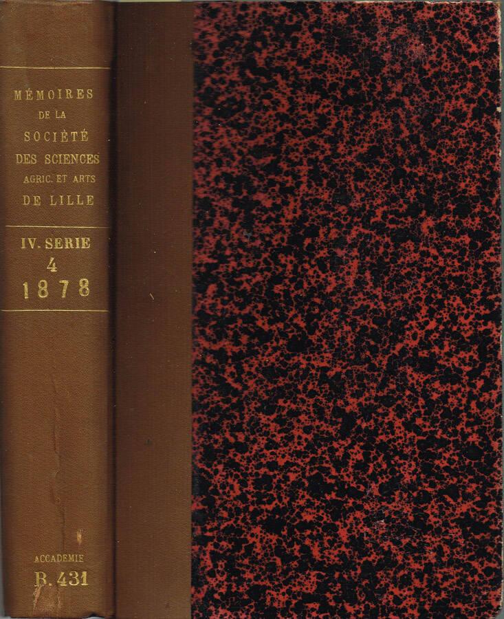 Mémoires de la Société des Sciences de l'Agriculture et des Arts de Lille - Année 1871 - Troisième série - Neuvième Volume