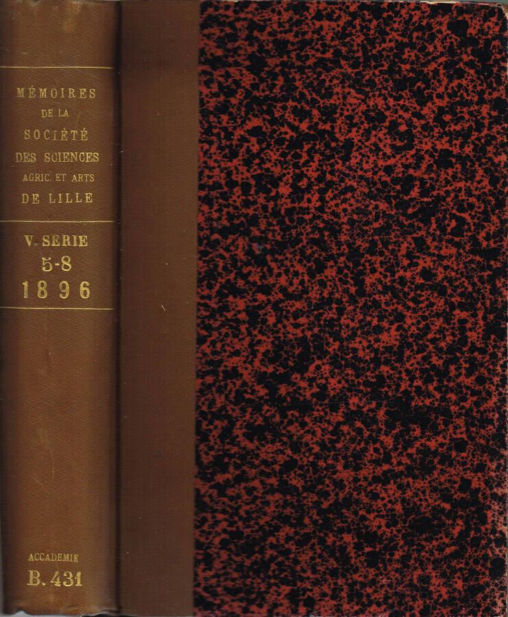 Mémoires de la Société des Sciences de l'Agriculture et des Arts de Lille - 4.e Série - Tome IV - 1878