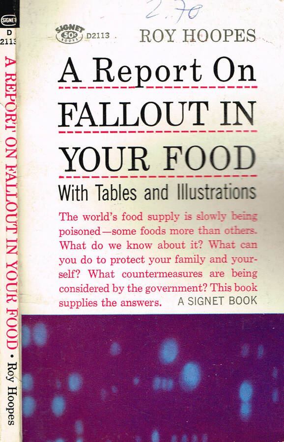 A REPORT ON FALLOUT IN YOUR FOOD