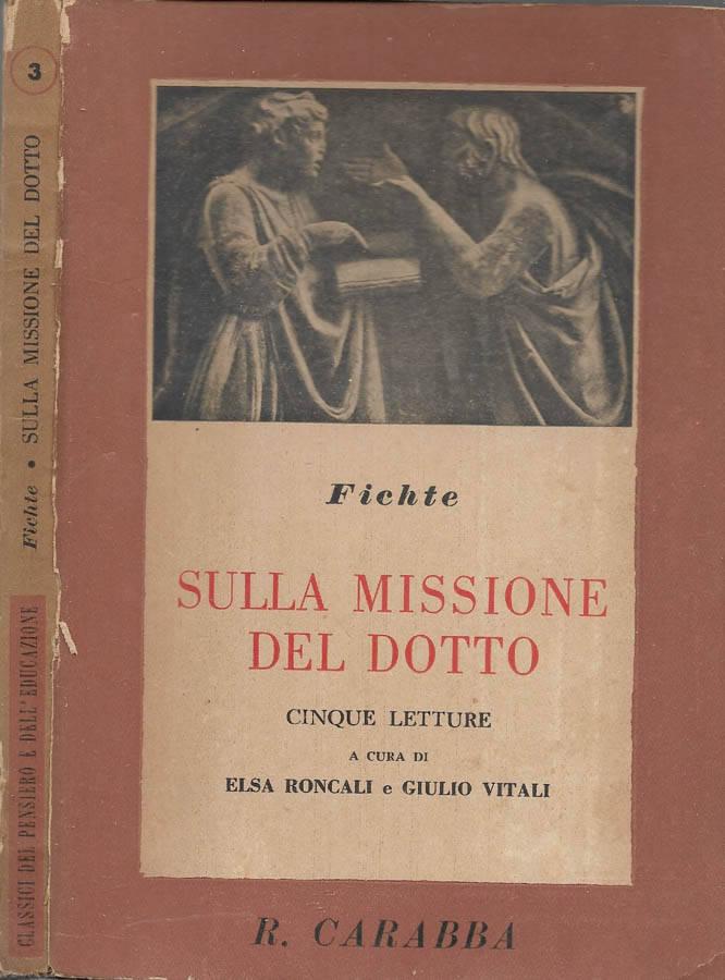 SULLA MISSIONE DEL DOTTO