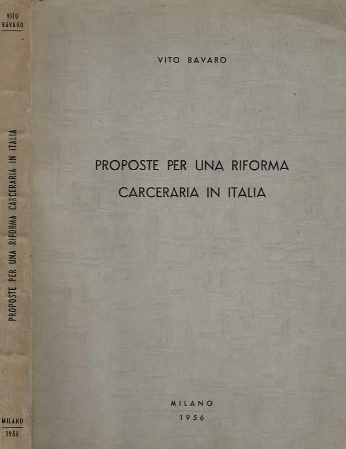Proposte per una riforma carceraria in Italia
