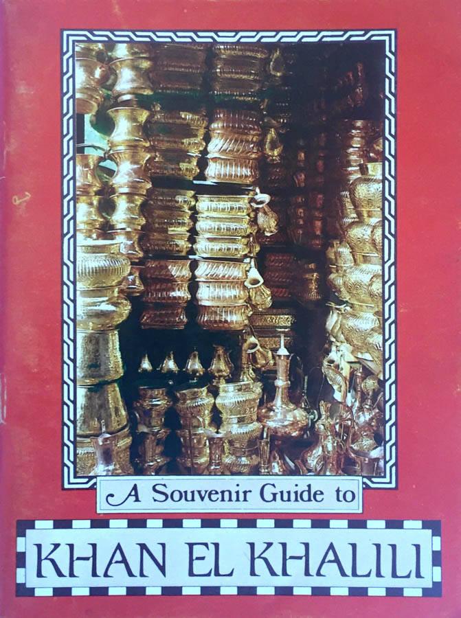 A guide to Khan El Khalili