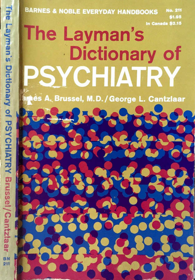 The Laymans dictionary of psychiatry