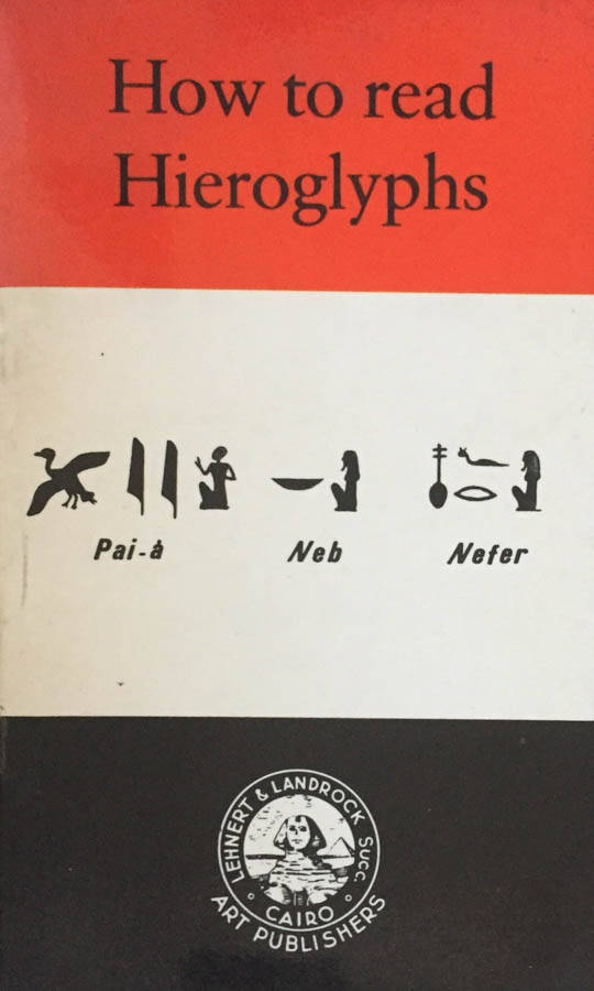 How to read Hieroglyphs