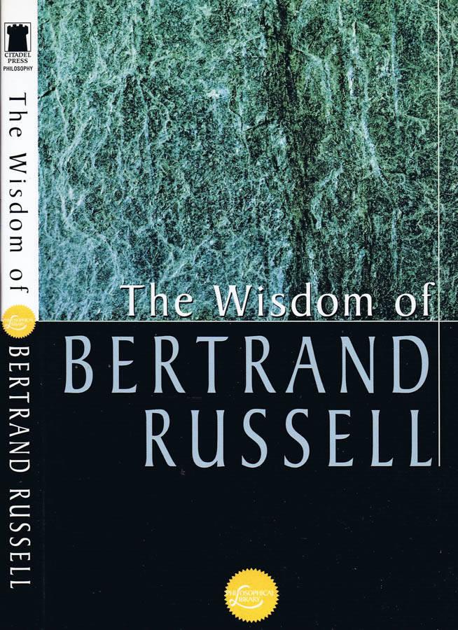 The Wisdom of Bertrand Russell