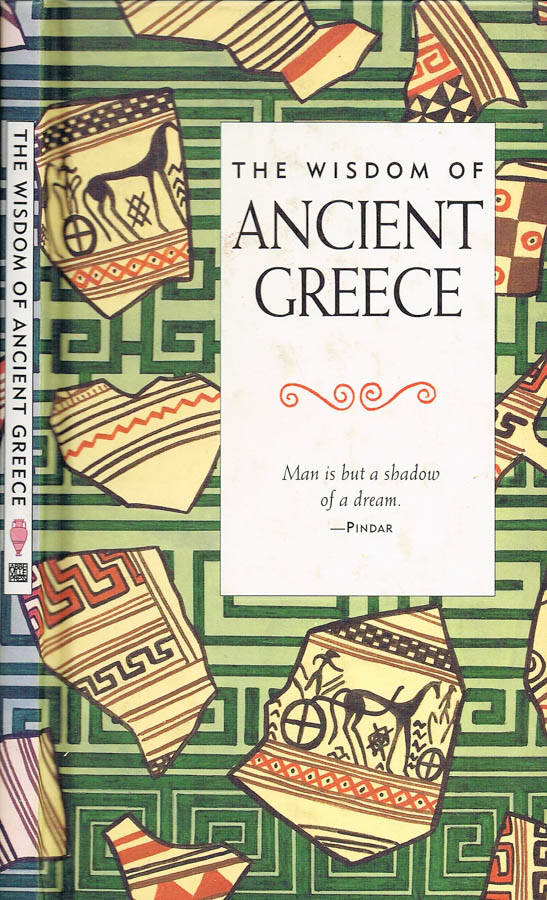 The Wisdom of Ancient Greece