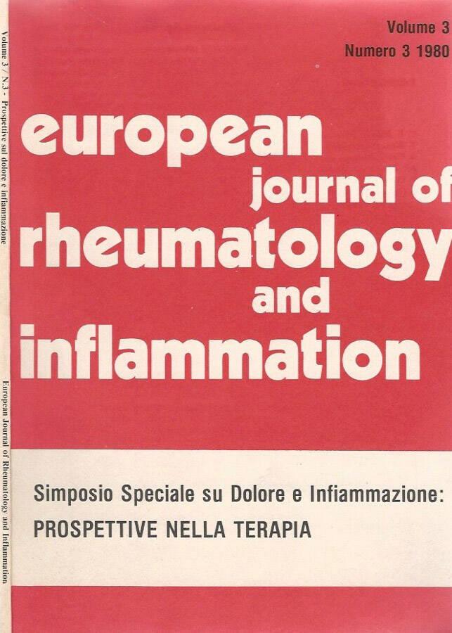 European journal of rheumatology and inflammation   vol. 3  n. 3 - Simposio speciale su dolore e infiammazione: prospettive nella terapia