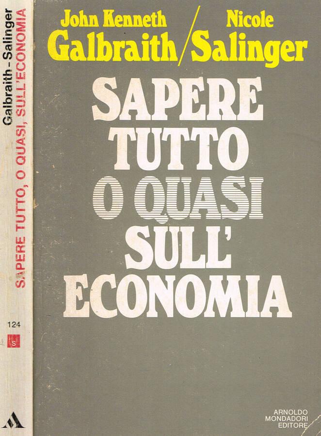 SAPERE TUTTO O QUASI SULL'ECONOMIA.