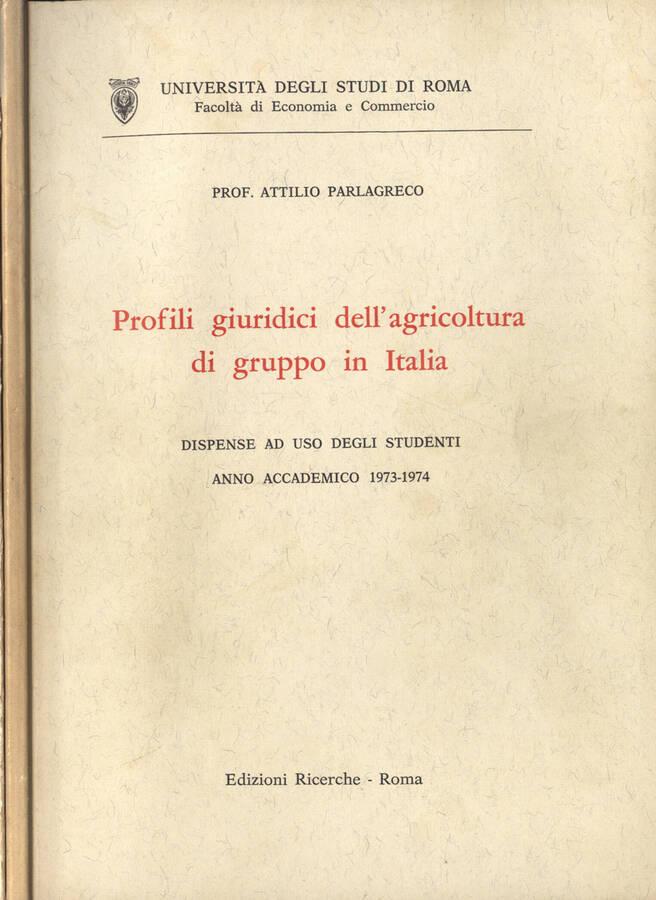 Profili giuridici dell agricoltura di gruppo in Italia