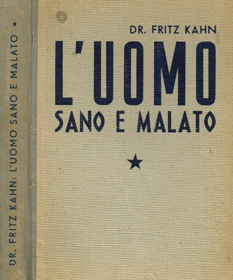 LUOMO SANO E MALATO VOL.I