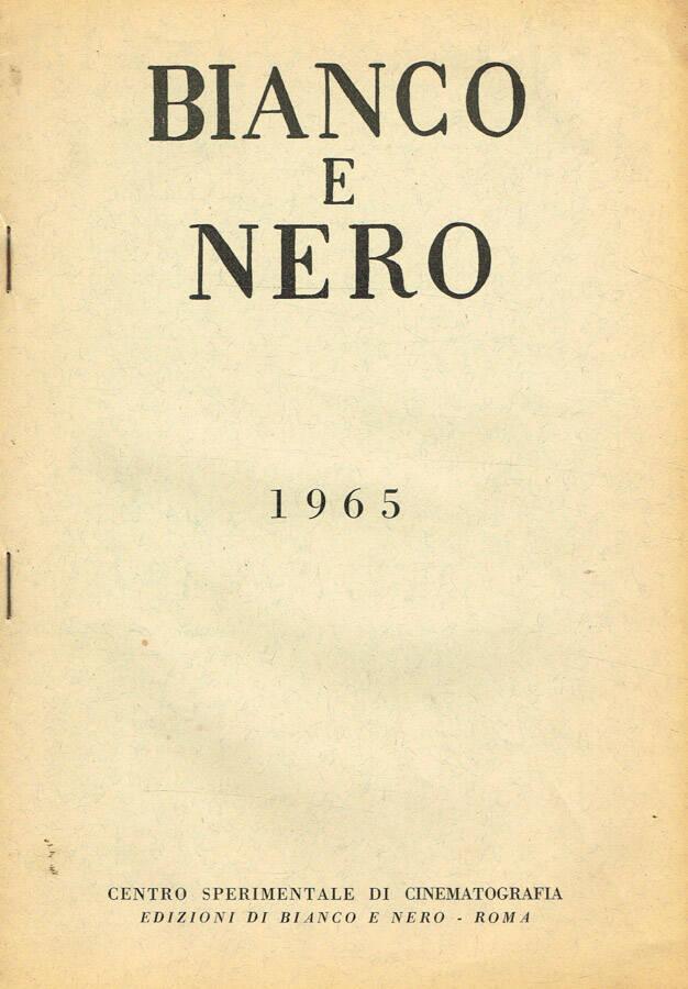 BIANCO E NERO. RASSEGNA MENSILE DI STUDI CINEMATOGRAFICI