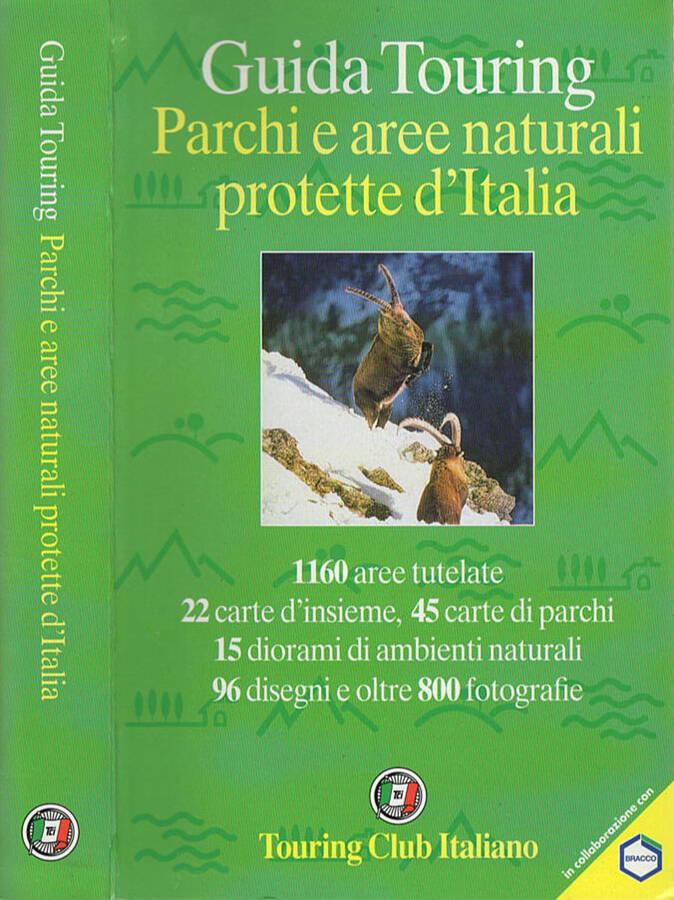 GUIDA TOURING PARCHI E AREE NATURALI PROTETTE D'ITALIA